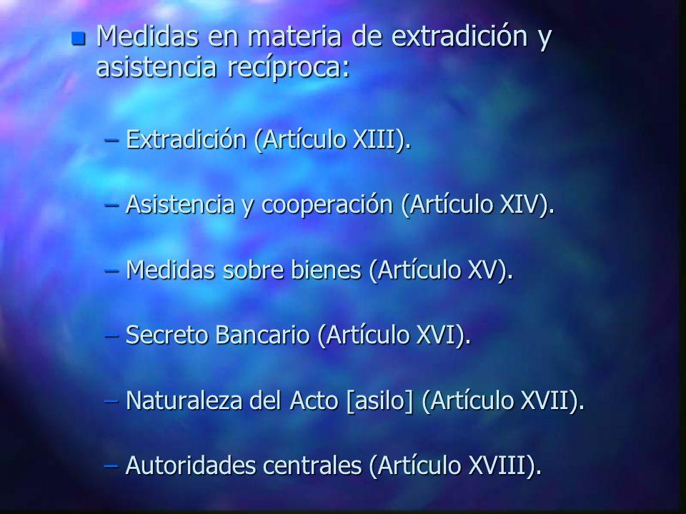 Medidas en materia de extradición y asistencia recíproca: