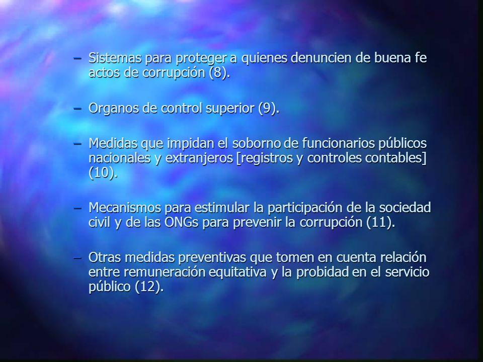 Sistemas para proteger a quienes denuncien de buena fe actos de corrupción (8).