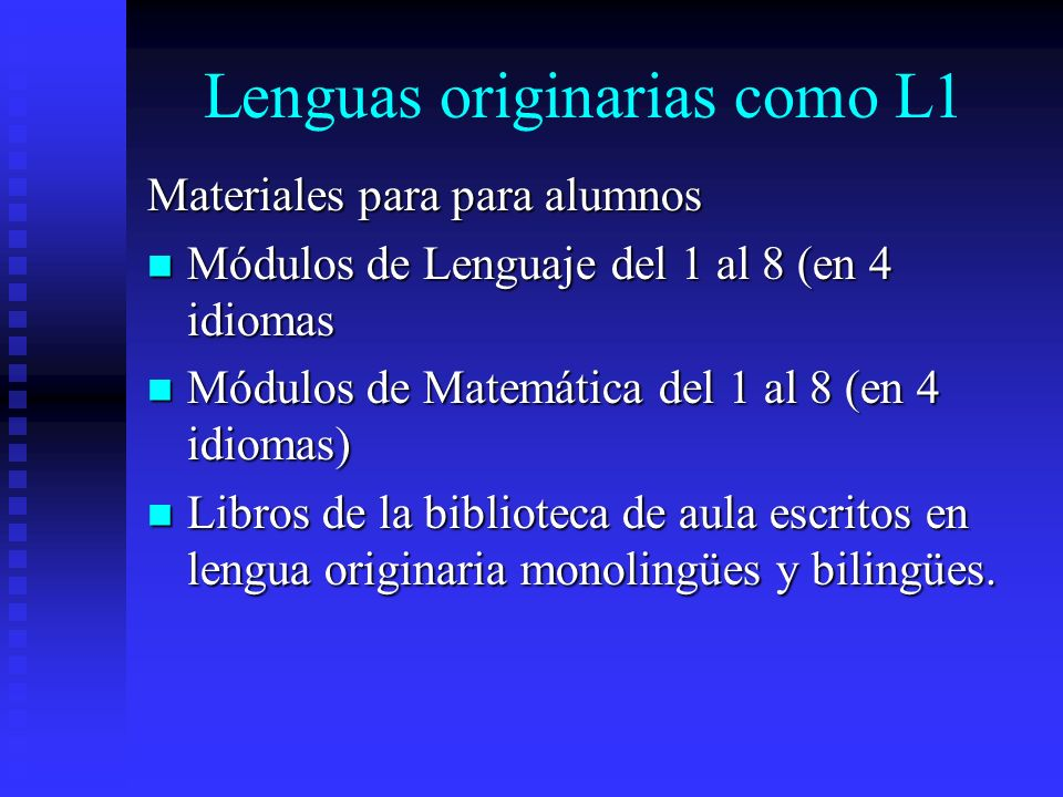 Lenguas originarias como L1