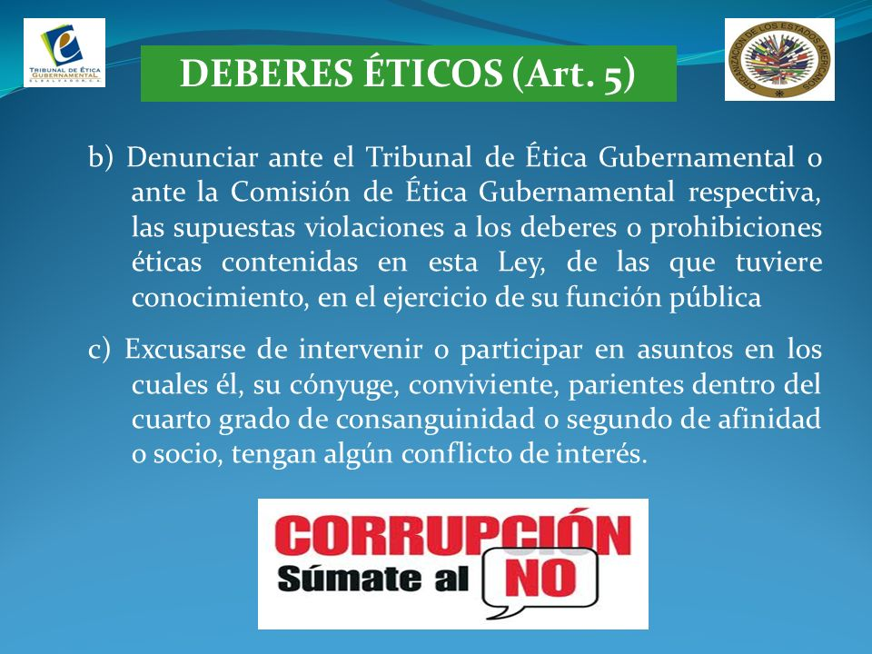 DEBERES ÉTICOS (Art. 5)