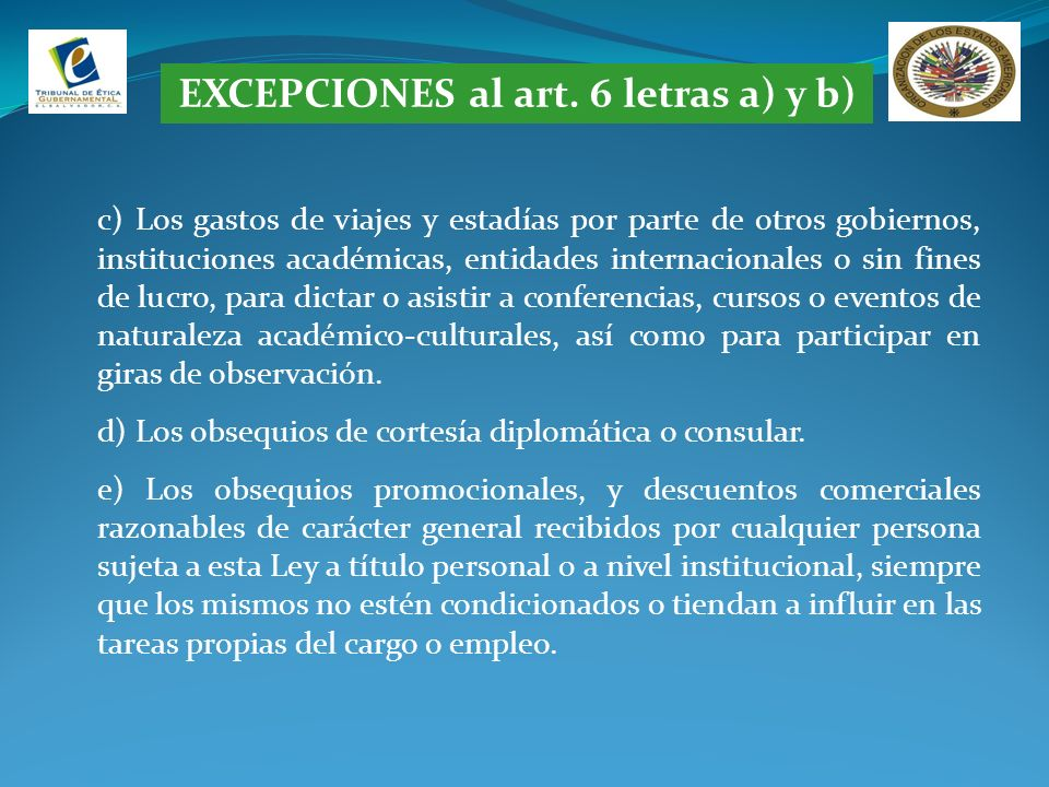 EXCEPCIONES al art. 6 letras a) y b)
