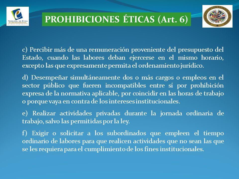 PROHIBICIONES ÉTICAS (Art. 6)