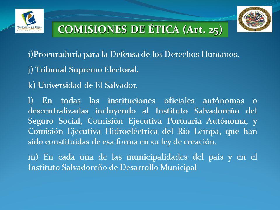 COMISIONES DE ÉTICA (Art. 25)