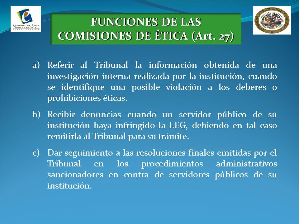 FUNCIONES DE LAS COMISIONES DE ÉTICA (Art. 27)