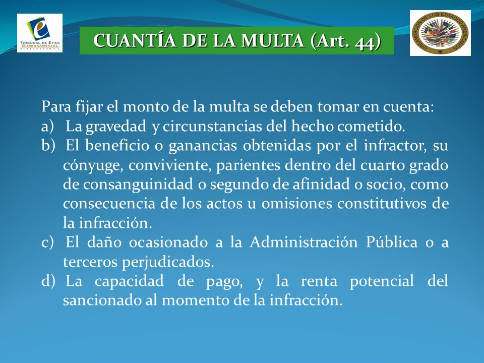CUANTÍA DE LA MULTA (Art. 44)