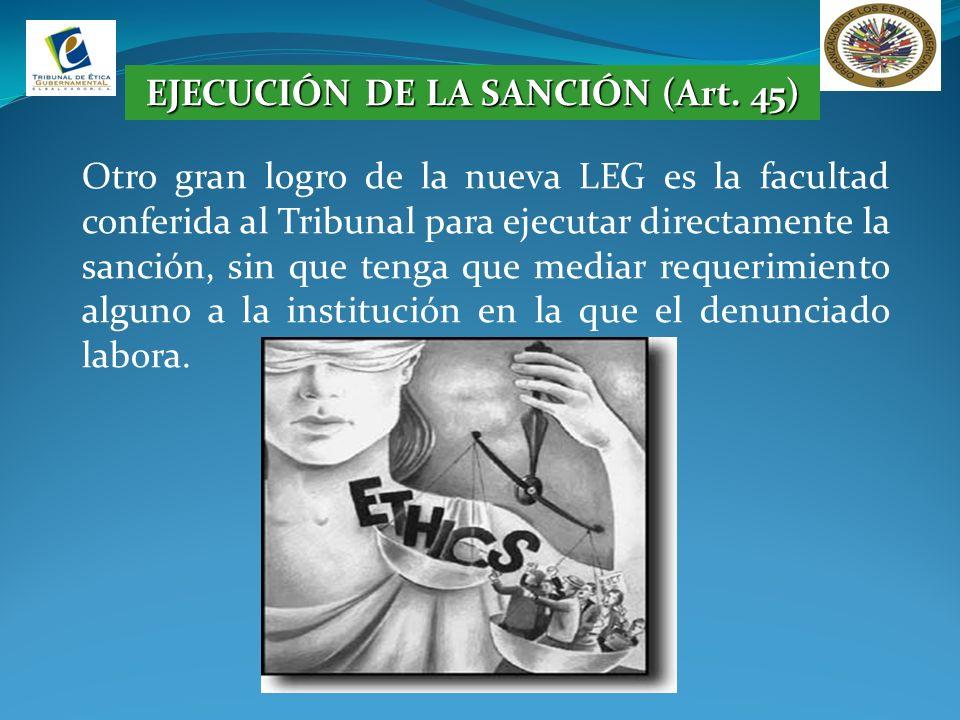 EJECUCIÓN DE LA SANCIÓN (Art. 45)