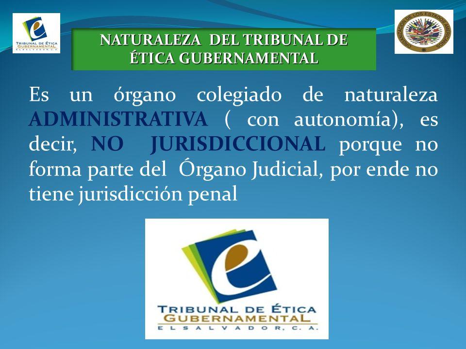 NATURALEZA DEL TRIBUNAL DE ÉTICA GUBERNAMENTAL