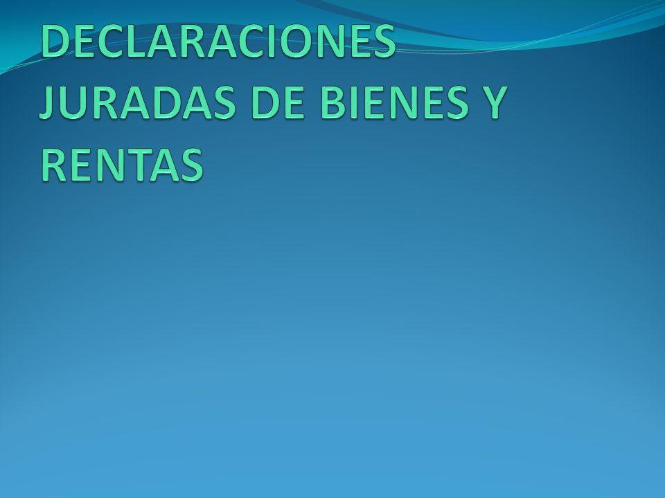 DECLARACIONES JURADAS DE BIENES Y RENTAS