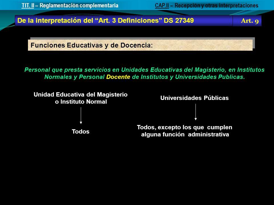 De la interpretación del Art. 3 Definiciones DS 27349 Art. 9