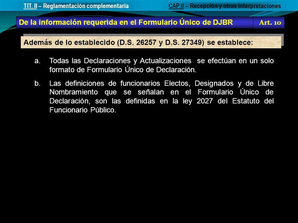De la información requerida en el Formulario Único de DJBR Art. 10