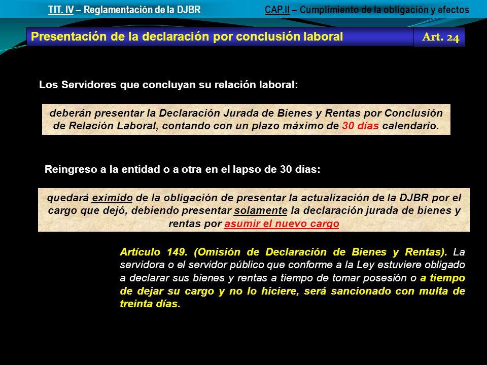 Presentación de la declaración por conclusión laboral Art. 24