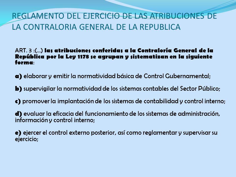 REGLAMENTO DEL EJERCICIO DE LAS ATRIBUCIONES DE LA CONTRALORIA GENERAL DE LA REPUBLICA