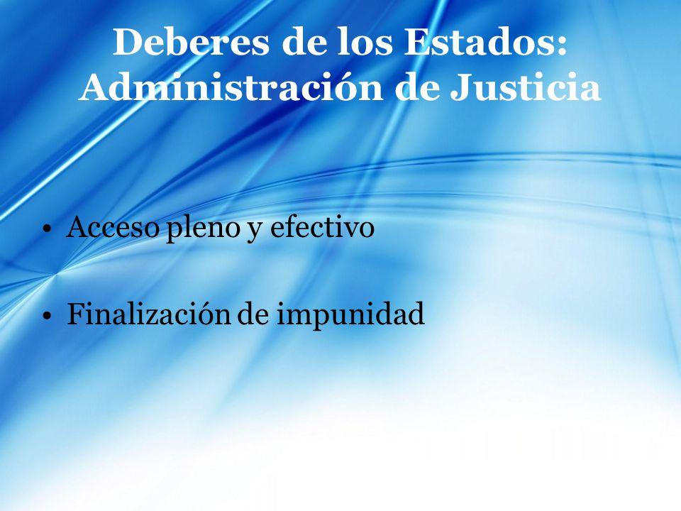 Deberes de los Estados: Administración de Justicia
