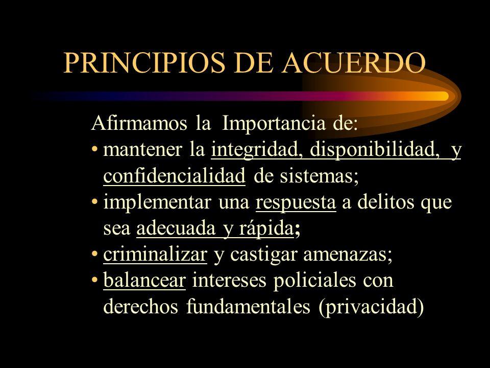 PRINCIPIOS DE ACUERDO Afirmamos la Importancia de: