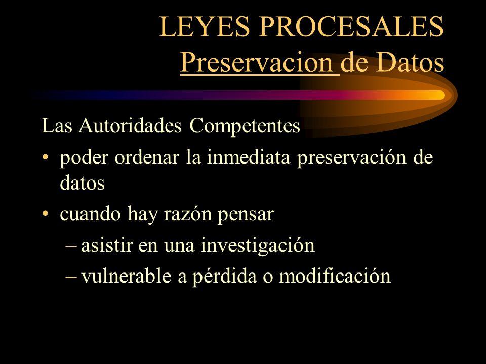 LEYES PROCESALES Preservacion de Datos