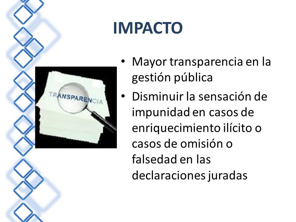IMPACTO Mayor transparencia en la gestión pública