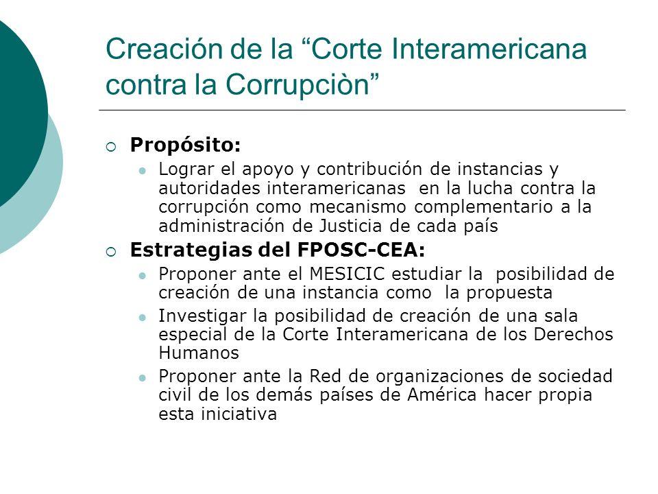 Creación de la Corte Interamericana contra la Corrupciòn