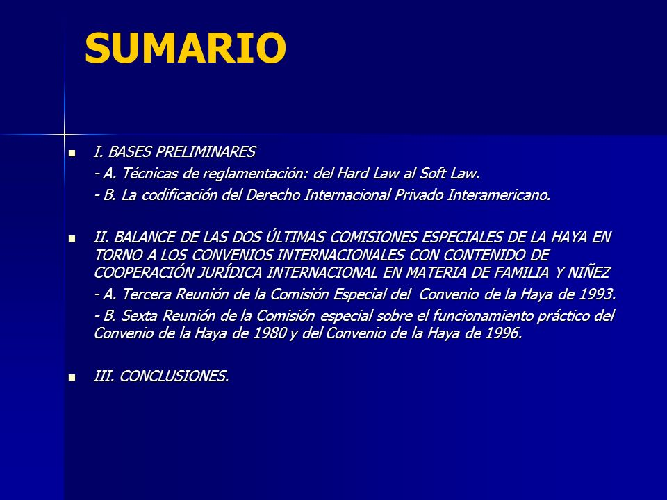 SUMARIO I. BASES PRELIMINARES