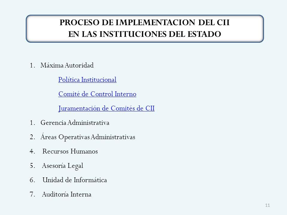 PROCESO DE IMPLEMENTACION DEL CII EN LAS INSTITUCIONES DEL ESTADO