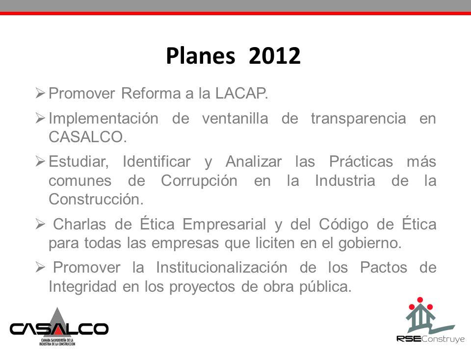 Planes 2012 Promover Reforma a la LACAP.
