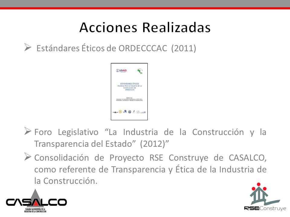 Acciones Realizadas Estándares Éticos de ORDECCCAC (2011)