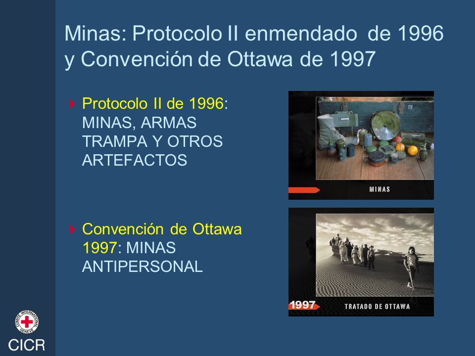 Minas: Protocolo II enmendado de 1996 y Convención de Ottawa de 1997