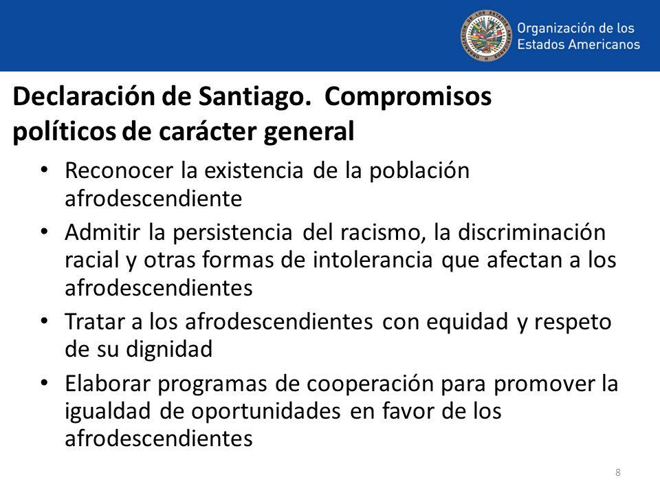Declaración de Santiago. Compromisos políticos de carácter general