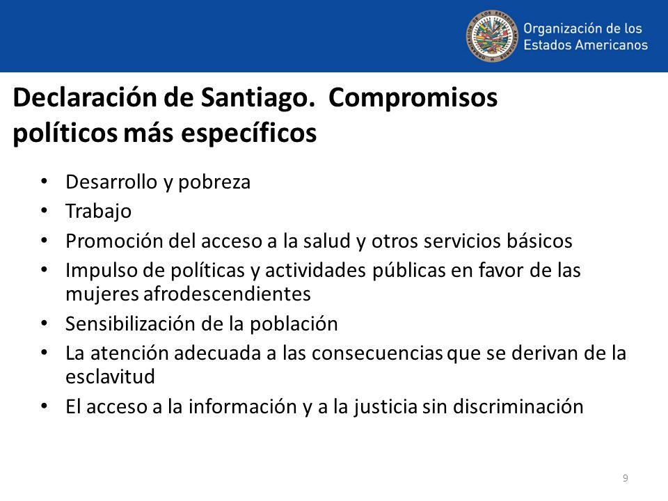 Declaración de Santiago. Compromisos políticos más específicos