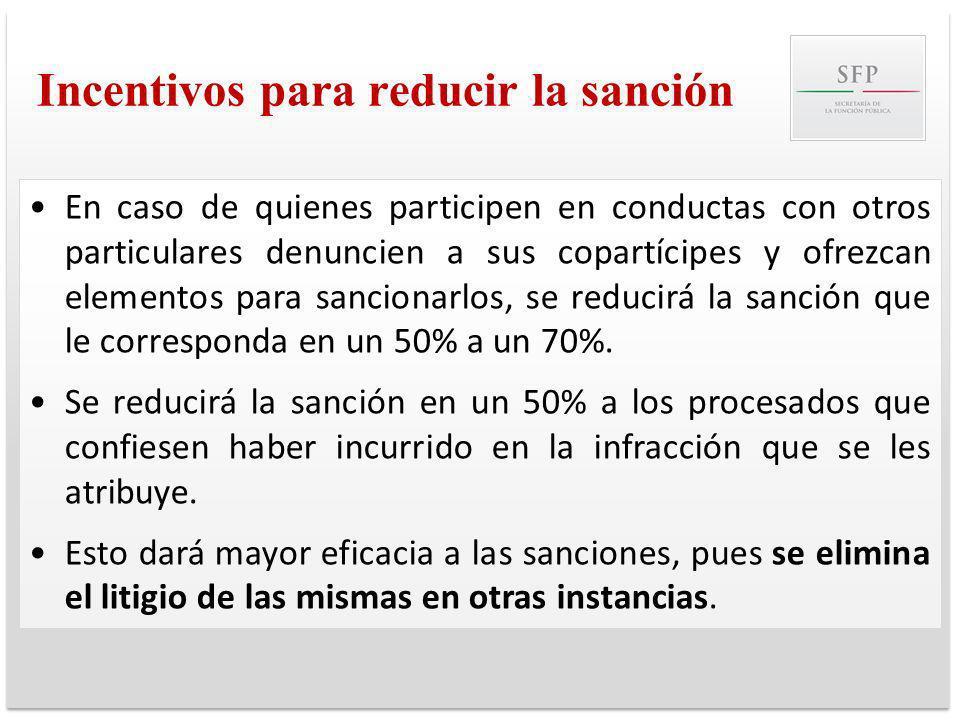 Incentivos para reducir la sanción