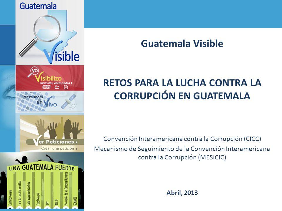 RETOS PARA LA LUCHA CONTRA LA CORRUPCIÓN EN GUATEMALA