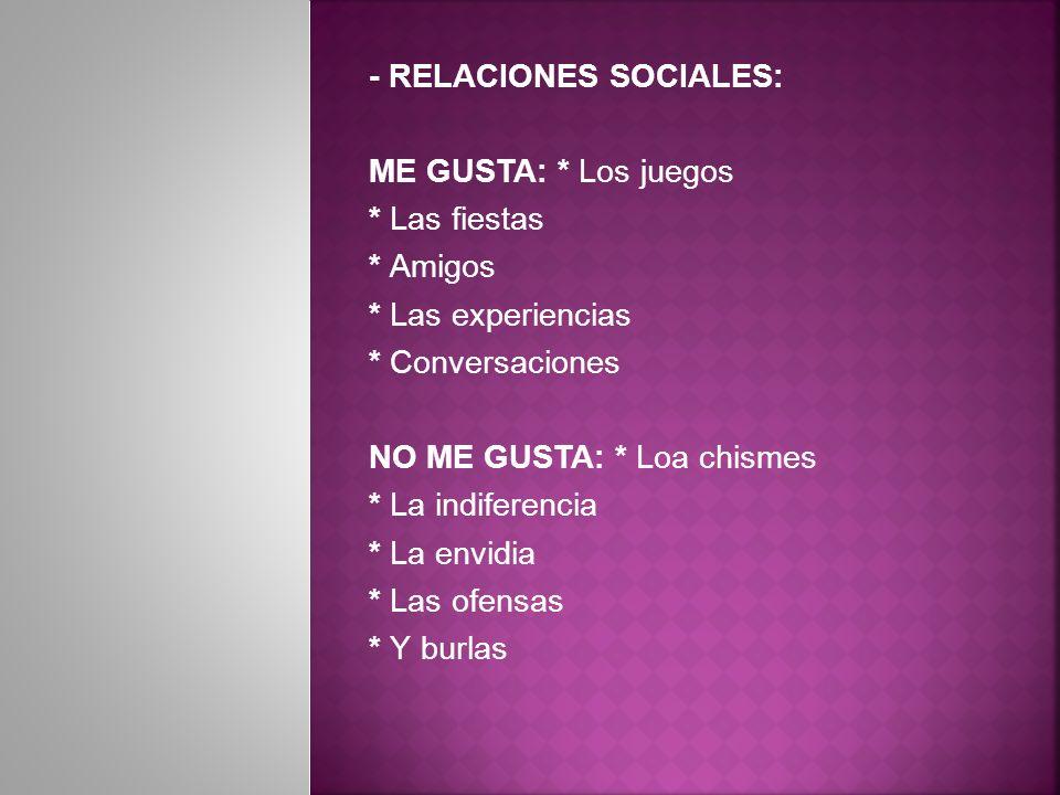 - RELACIONES SOCIALES: