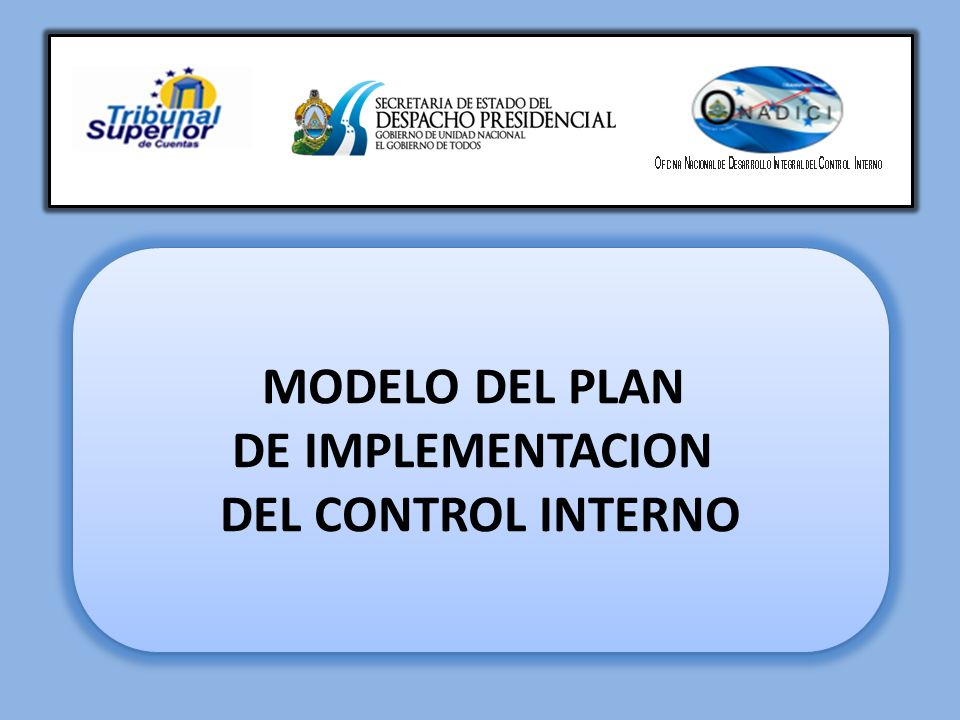 MODELO DEL PLAN DE IMPLEMENTACION DEL CONTROL INTERNO