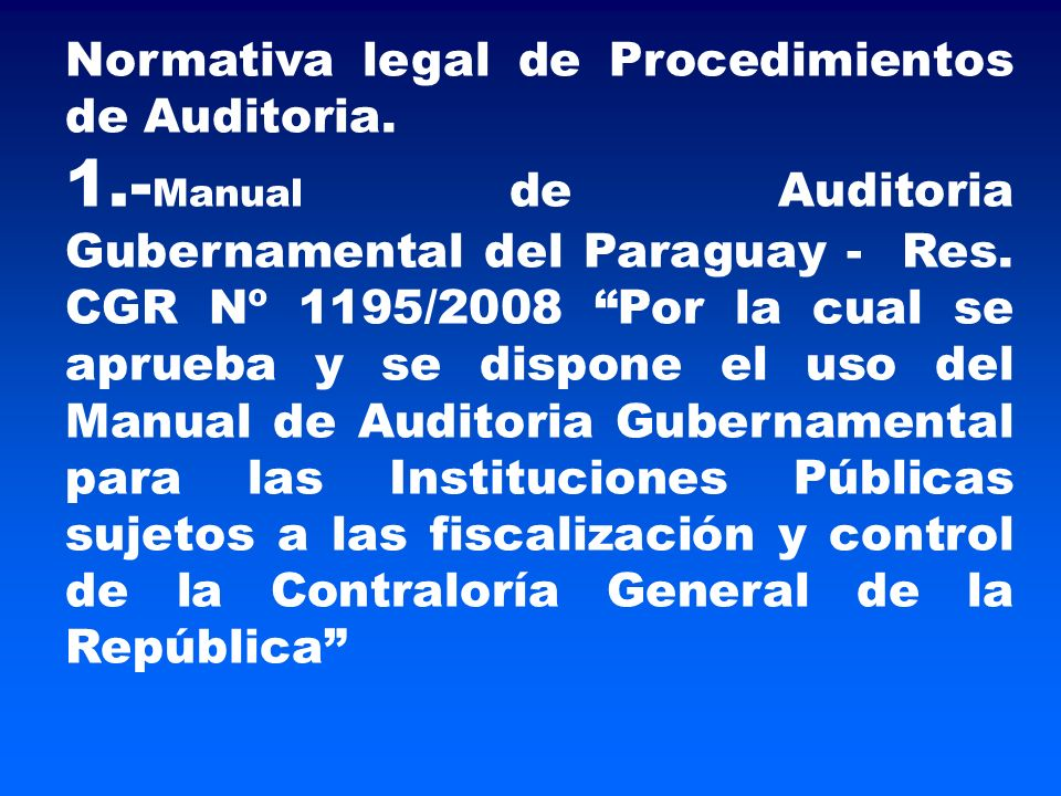 Normativa legal de Procedimientos de Auditoria.