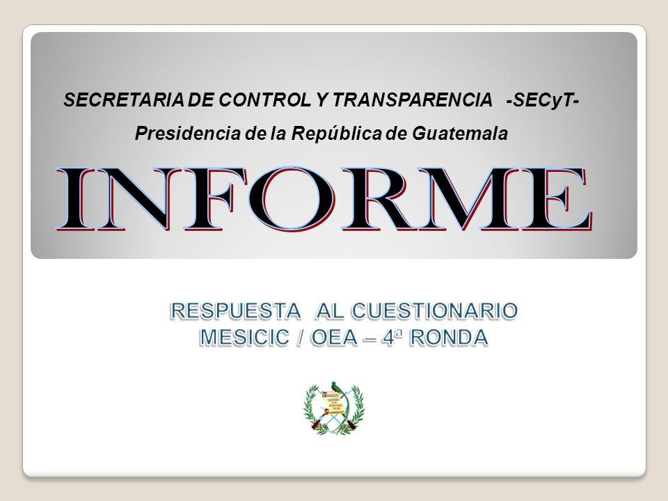 INFORME RESPUESTA AL CUESTIONARIO MESICIC / OEA – 4ª RONDA