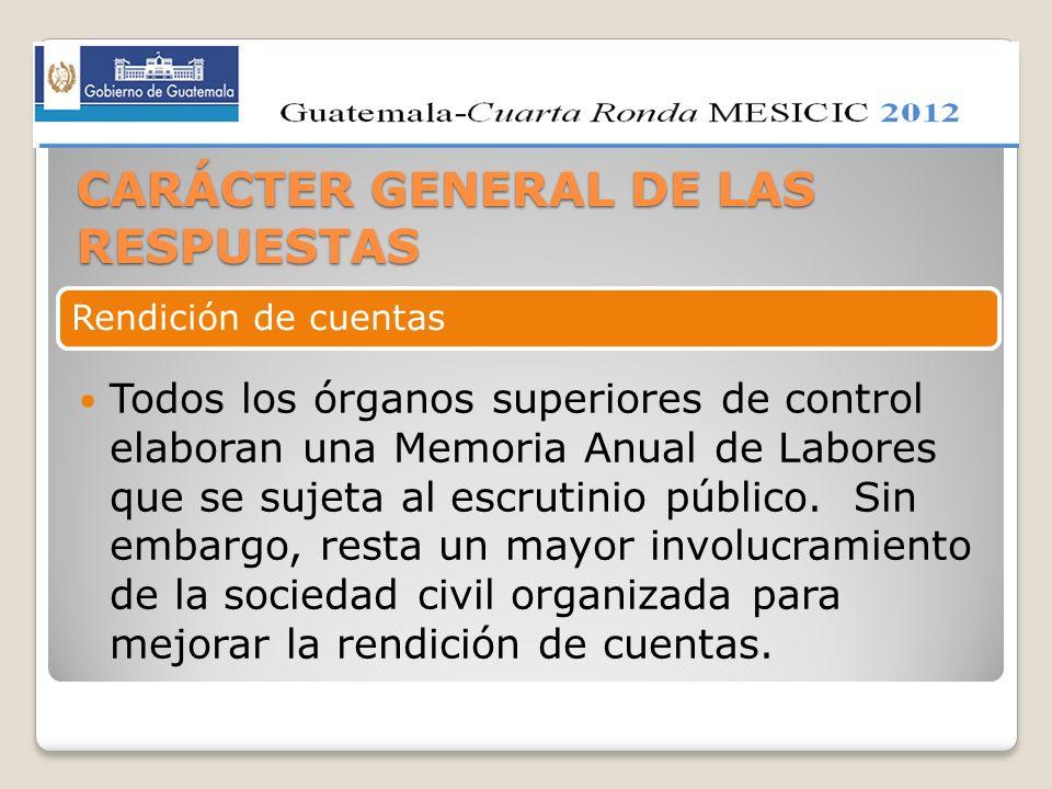 CARÁCTER GENERAL DE LAS RESPUESTAS