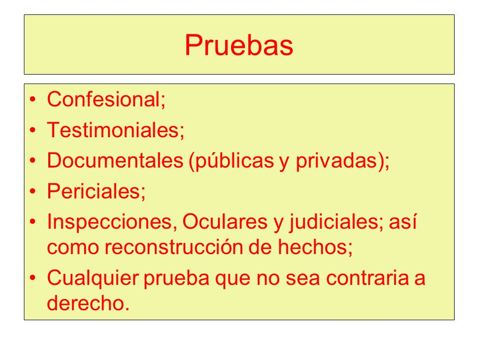 Pruebas Confesional; Testimoniales;