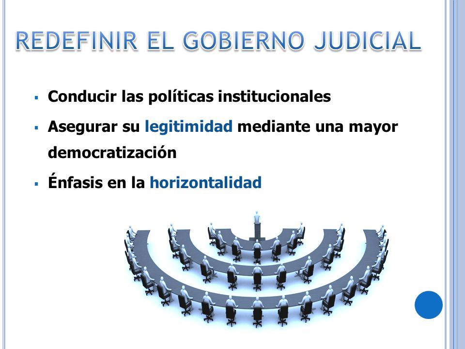 REDEFINIR EL GOBIERNO JUDICIAL