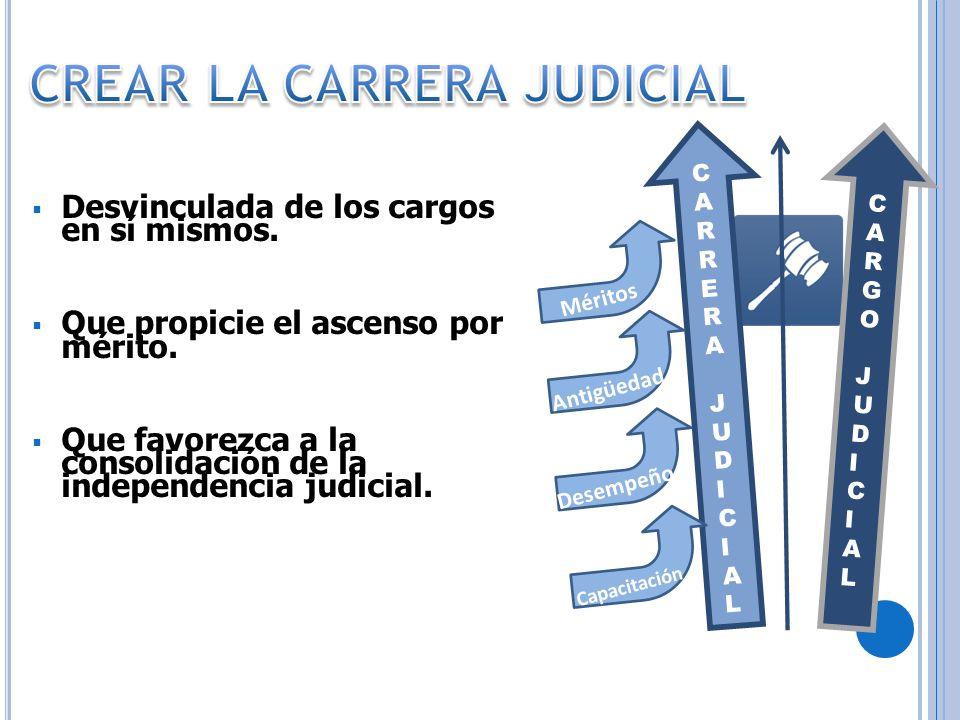 CREAR LA CARRERA JUDICIAL