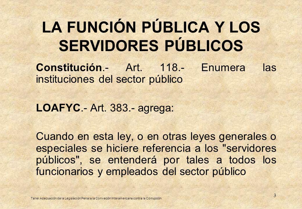 LA FUNCIÓN PÚBLICA Y LOS SERVIDORES PÚBLICOS
