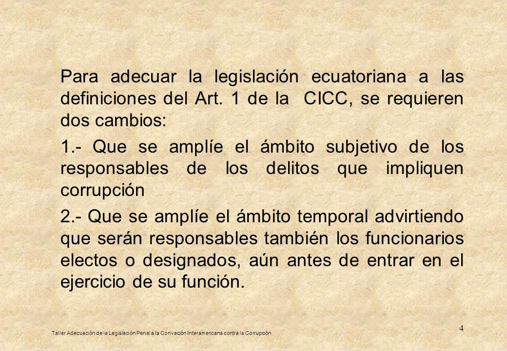 Para adecuar la legislación ecuatoriana a las definiciones del Art