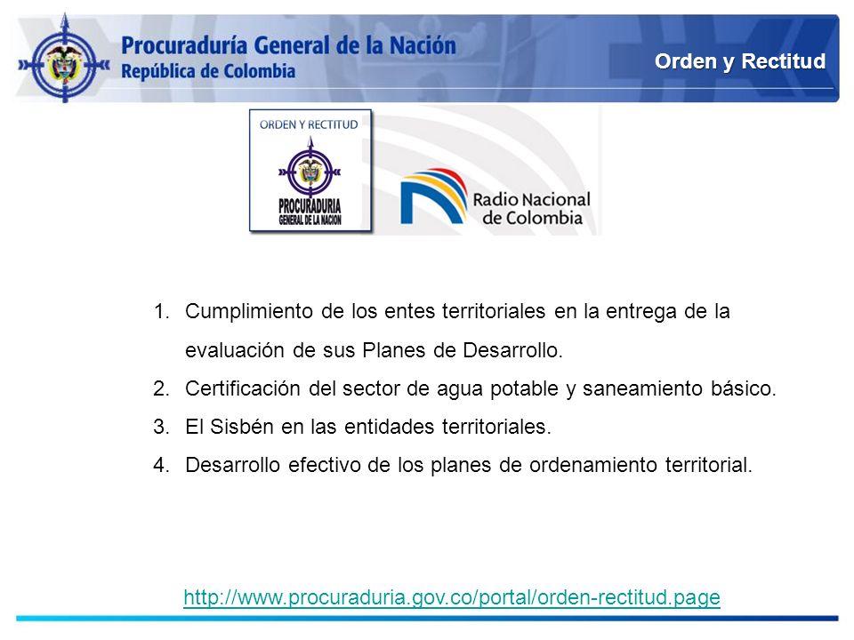 Orden y Rectitud Cumplimiento de los entes territoriales en la entrega de la evaluación de sus Planes de Desarrollo.