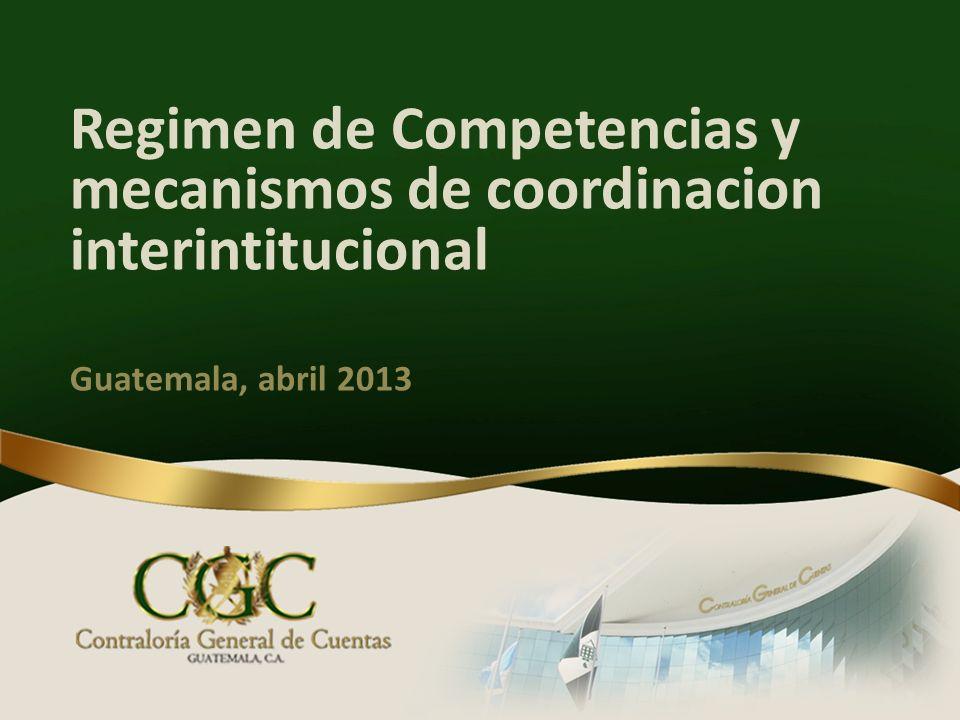 Regimen de Competencias y mecanismos de coordinacion interintitucional