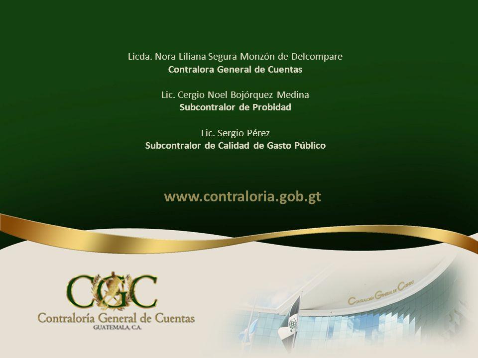www.contraloria.gob.gt Licda. Nora Liliana Segura Monzón de Delcompare