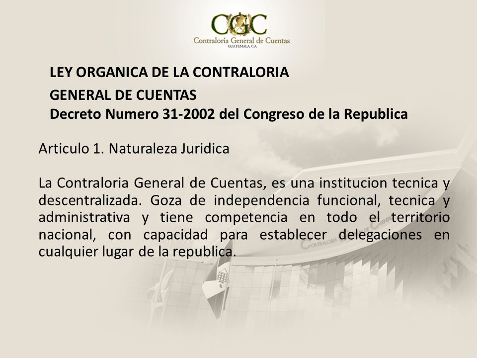 LEY ORGANICA DE LA CONTRALORIA