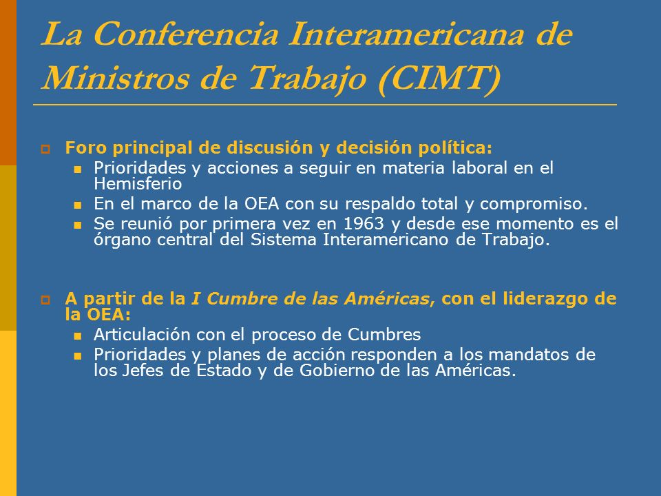 La Conferencia Interamericana de Ministros de Trabajo (CIMT)