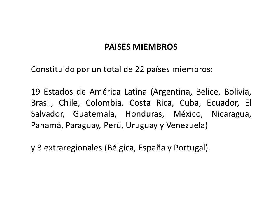 PAISES MIEMBROSConstituido por un total de 22 países miembros: