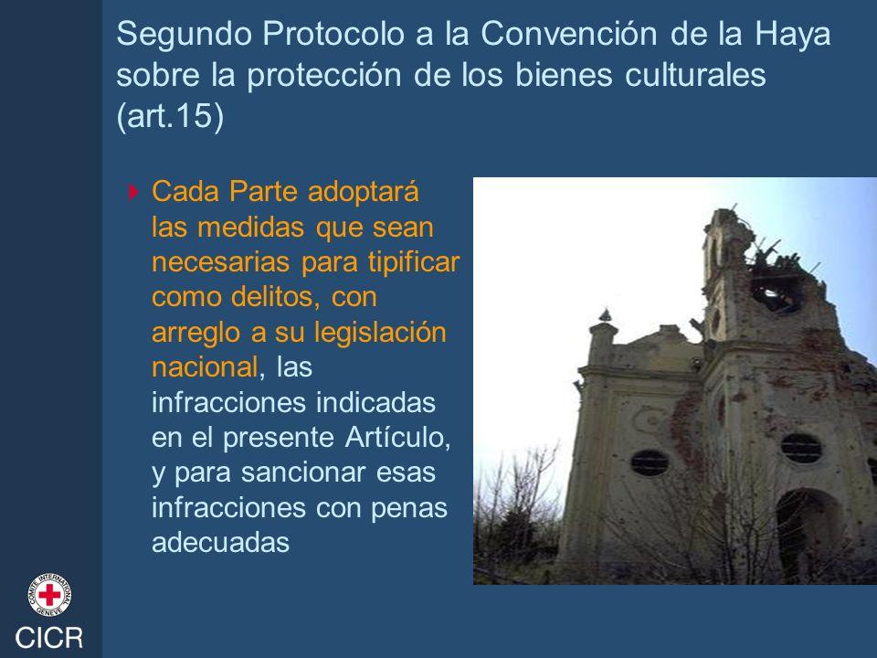 Segundo Protocolo a la Convención de la Haya sobre la protección de los bienes culturales (art.15)