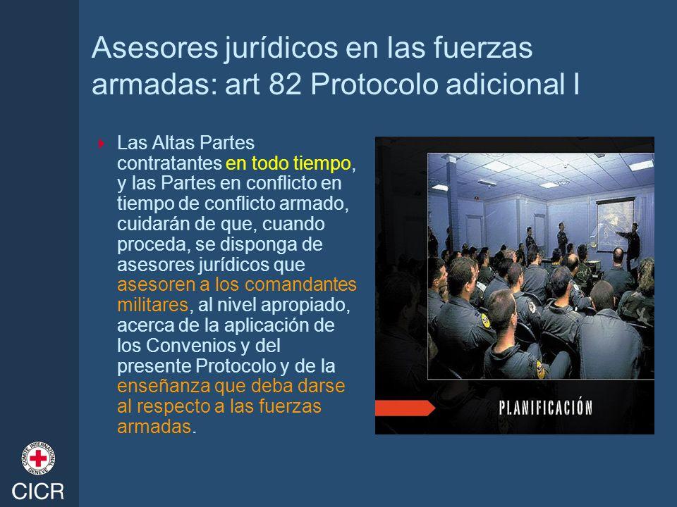 Asesores jurídicos en las fuerzas armadas: art 82 Protocolo adicional I
