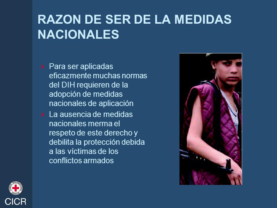RAZON DE SER DE LA MEDIDAS NACIONALES