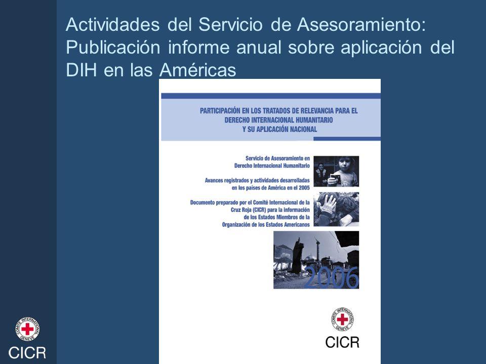 Actividades del Servicio de Asesoramiento: Publicación informe anual sobre aplicación del DIH en las Américas